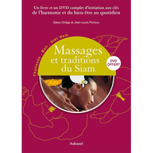 "Massages et Traditions du Siam – ""Massagen und Traditionen aus Siam"""